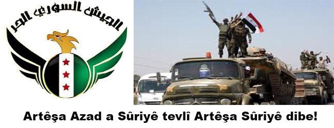 Artêşa Azad a Sûriyê tevlî Artêşa Sûriyê dibe!