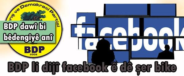 BDP li dijî Facebookê dê şer bike