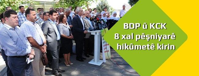 BDP û KCK 8 xal pêşniyarê hikûmetê kirin