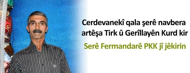 Cerdewan bahsa pevçû kir: Serê fermandarê PKK'ê jî jê kirin.