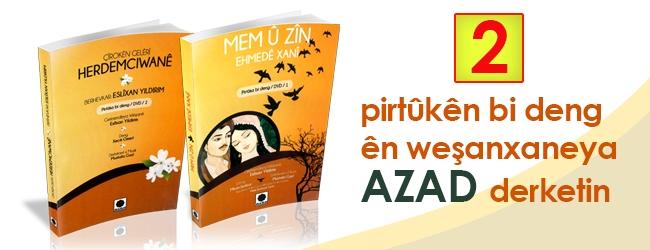 Du pirtûkên bi deng ên weşanxaneya Azad derketin!