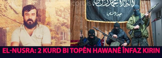 El-Nusra: 2 kurd bi topên hawanê înfaz kirin