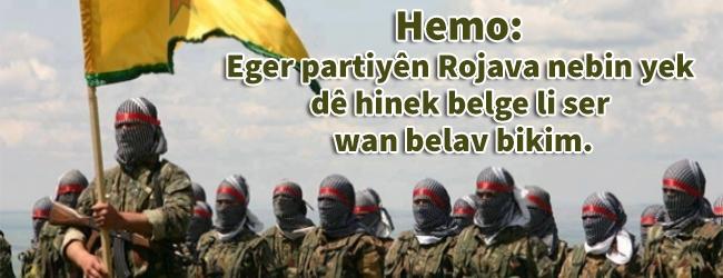 Hemo: Eger partiyên Rojava nebin yek dê hinek belge li ser wan belav bikim.