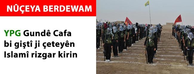 Hêzên YPG gundê Cafa bi giştî ji çeteyên Islamî rizgar kirin