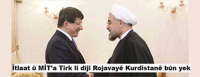 Îtlaat û MİT'a Tirk li dijî Rojavayê Kurdistanê bûn yek