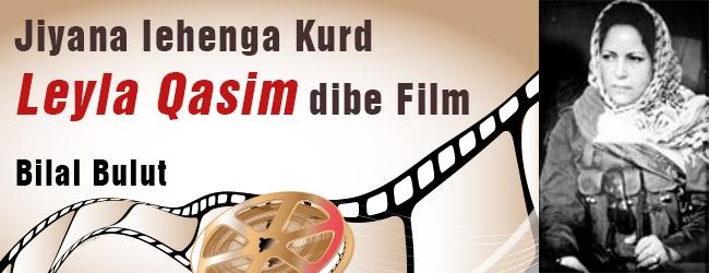 Jiyana lehenga Kurd Leyla Qasim dibe film