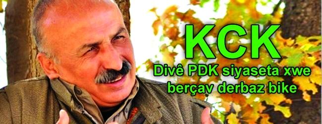 KCK:Divê PDK siyaseta xwe berçav derbaz bike