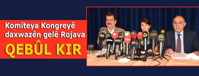 Komîteya Kongreyê daxwazên gelê Rojava qebûl kir