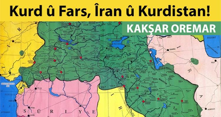 Kurd û Fars, Îran û Kurdistan!