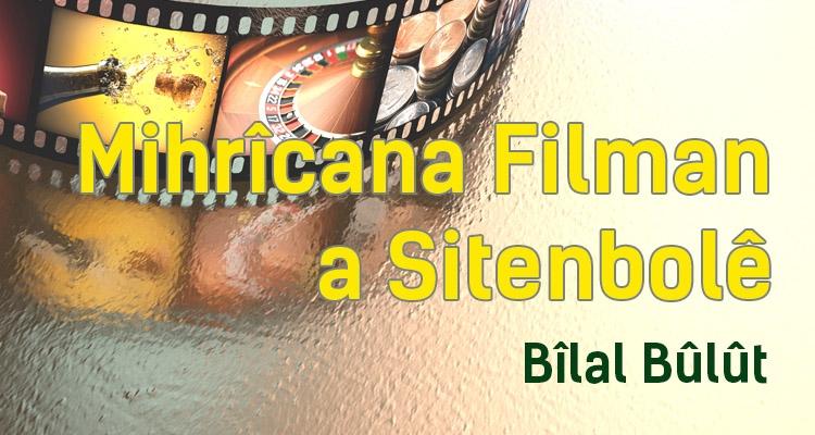 Mehrîcana Filman ya Sitenbolê