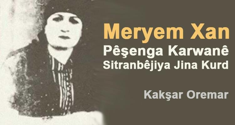 Meryem Xan, Pêşenga Karwanê Sitranbêjiya jina Kurd