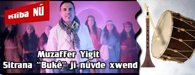 """Muzaffer Yigit """"Bukê"""" ji nûvre xwend"""