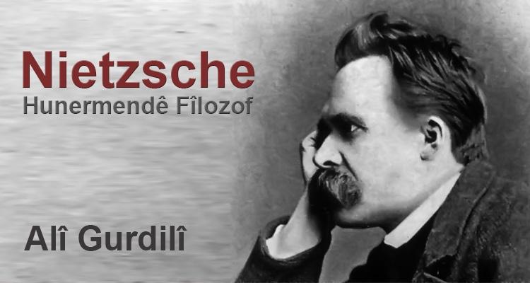 Nietzsche; Hunermendê Fîlozof