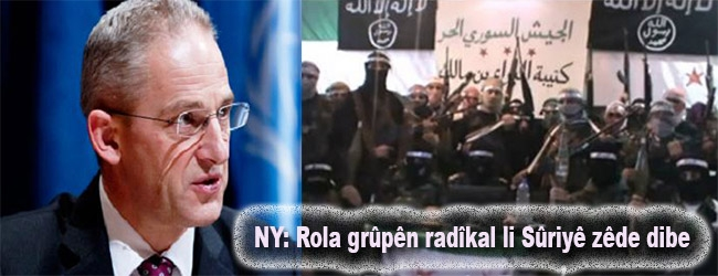 NY: Rola grûpên radîkal li Sûriyê zêde dibe