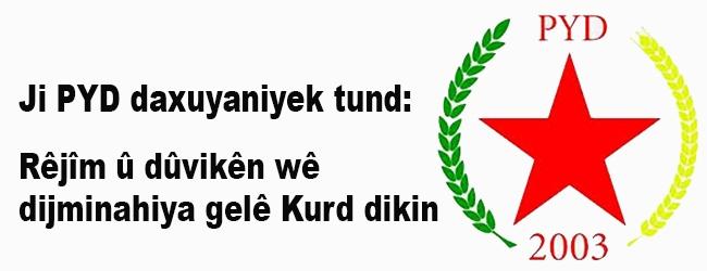 PYD: rêjîm û dûvikên wê dijminahiya gelê Kurd dikin