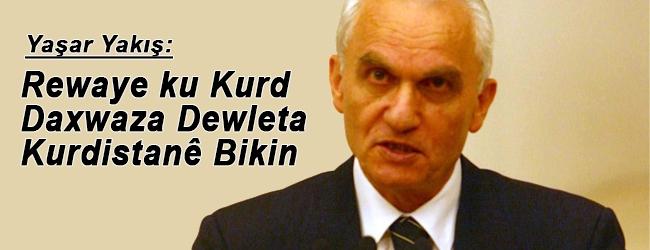 Rewaye ku Kurd daxwaza dewleta Kurdistanê bikin