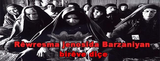 Rêwresma jenosîda Barzaniyan birêve diçe