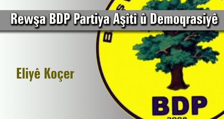 Rewşa BDP Partiya Aşîtî û Demokrasiyê