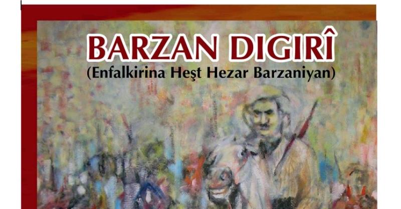 """Romana Bûbê Eser bi navê """"Barzan Digirî"""" hate çapkirin"""