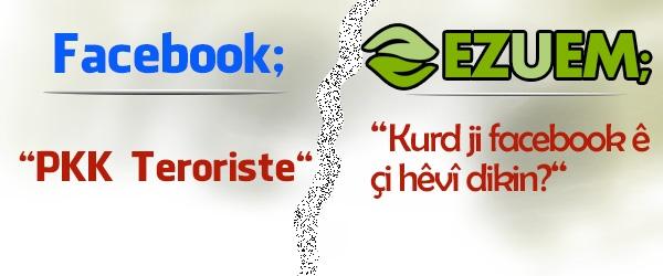 Sedema helwestê Facebook ê dijî Kurdan aşkere bû