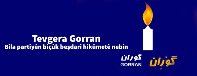Tevgera Gorran: Bila partiyên biçûk beşdarî hikûmetê nebin