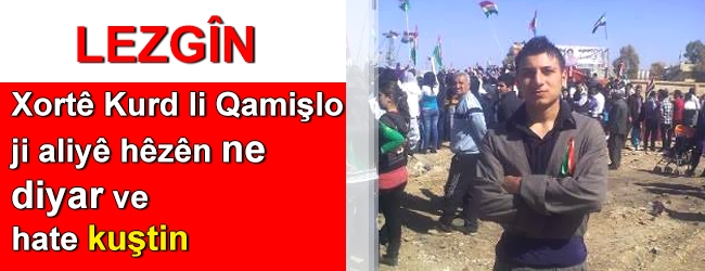 Xortê Kurd li Qamişlo ji aliyê hêzên ne diyar ve hate kuştin