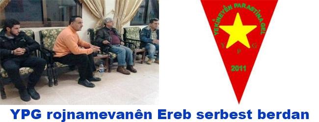 YPG rojnamevanên Ereb serbest berdan